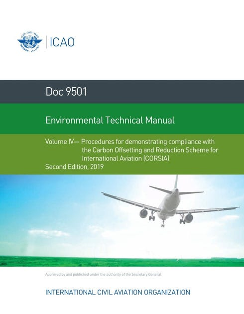 Environmental Technical Manual - Volume IV - Procedures for demonstrating compliance with the Carbon Offsetting and Reduction Scheme for International Aviation (CORSIA) (Doc 9501-4)