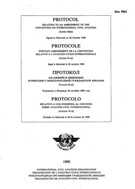 Protocol Relating to an Amendment to the Convention on International Civil Aviation  (Article 50(a)) (Doc 9561)