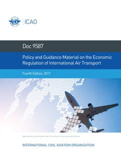 Policy and Guidance Material on the Economic Regulation of International Air Transport (Doc 9587)