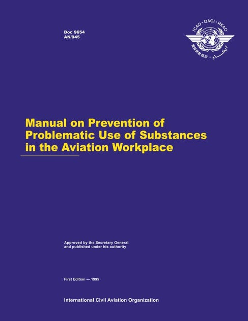 Manual on Prevention of Problematic Use of Substances in the Aviation Workplace (Doc 9654)