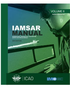 International Aeronautical And Maritime Search And Rescue Manual - Volume II - Mission Co-Ordination (Doc 9731-2)