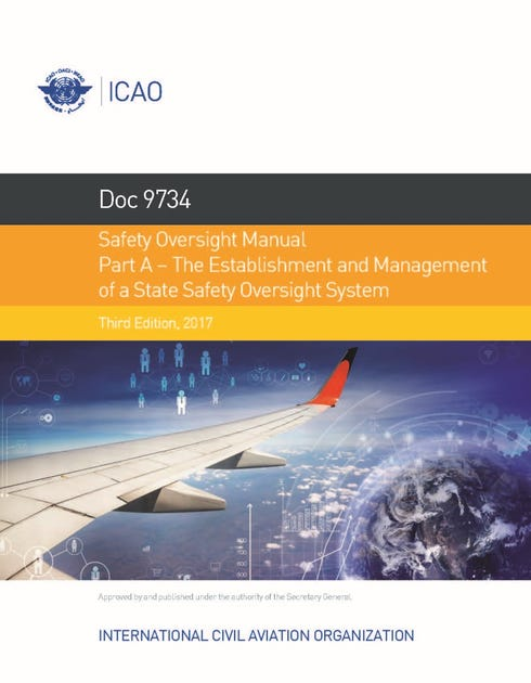 Safety Oversight Manual - Part A - The Establishment and Management of a State Safety Oversight System (Doc 9734A)
