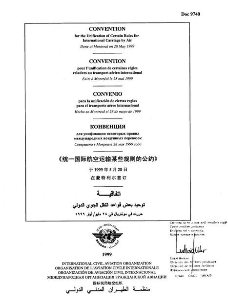 Convention for the Unification of Certain Rules for International Carriage by Air  (Doc 9740)