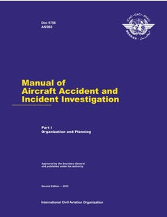 Manual of Aircraft Accident and Incident Investigation - Part I - Organization and Planning (Doc 9756 - Part I)