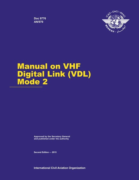 Manual On VHF Digital Link (VDL) Mode 2 (Doc 9776)