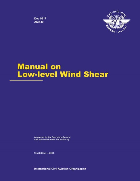 Manual on Low-Level Wind Shear and Turbulence (Doc 9817)