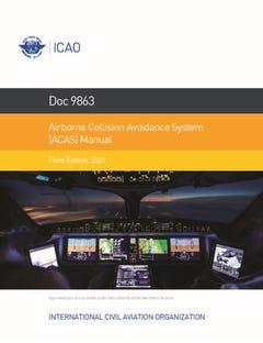 Airborne Collision Avoidance System (ACAS) Manual (Doc 9863)