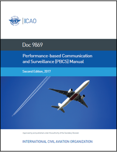 Performance-based Communication and Surveillance (PBCS) Manual (Doc 9869)