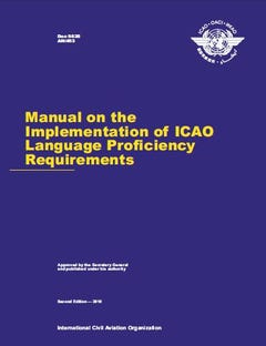 Manual on the Implementation of ICAO Language Proficiency Requirements (Doc 9835)