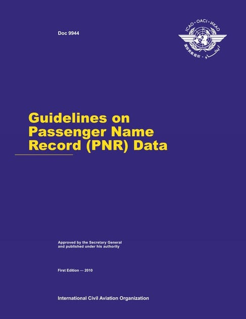 Guidelines on Passenger Name Record (PNR) Data (Doc 9944)