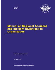 Manual on Regional Accident and Incident Investigation Organization (Doc 9946)