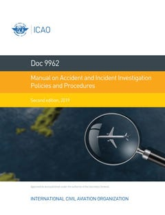 Manual on Accident and Incident Investigation Policies and Procedures (Doc 9962)