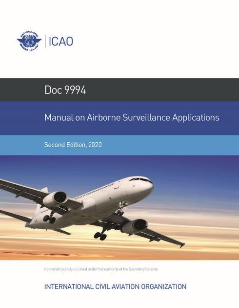 Manual on Airborne Surveillance Applications (Doc 9994)