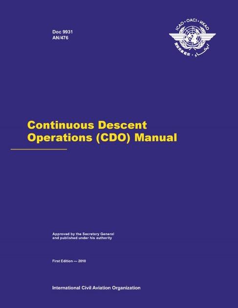 Continuous Descent Operations (CDO) Manual (Doc 9931)