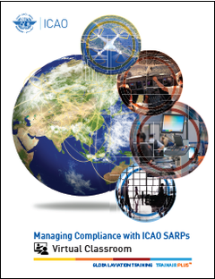 Managing Compliance with ICAO SARPs - Virtual Classroom