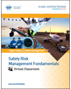 Safety Risk Management Fundamentals: Virtual Classroom