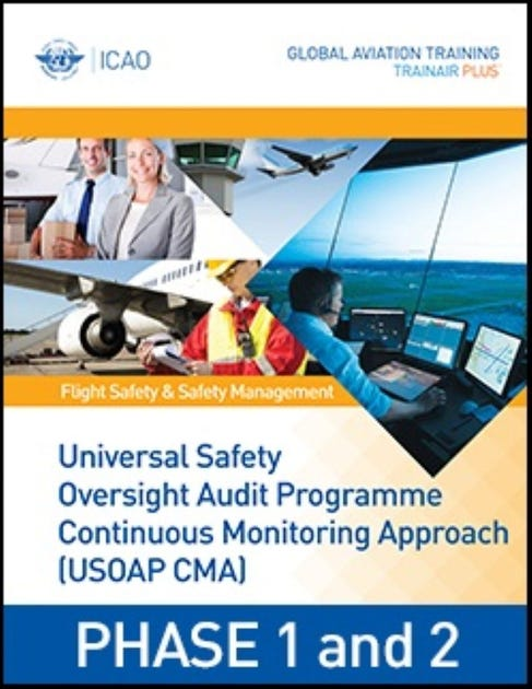 Universal Safety Oversight Audit Programme Continuous Monitoring Approach (USOAP CMA) - PHASE 1 & 2