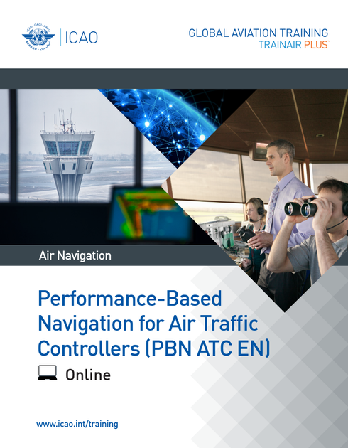 Performance-Based Navigation for Air Traffic Controllers (PBN ATC): Online