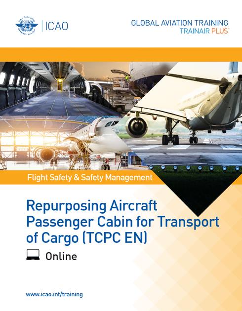Repurposing Aircraft Passenger Cabin for Transport of Cargo (TCPC): Online