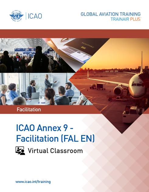 ICAO Annex 9 - Facilitation (FAL): Virtual Classroom
