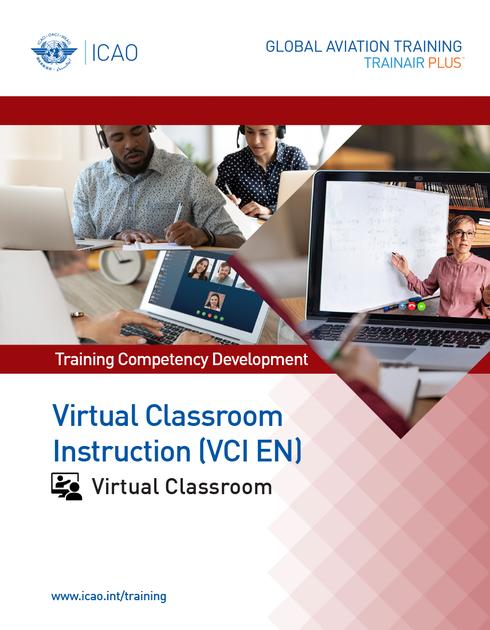 Virtual Classroom Instruction (VCI): Virtual Classroom