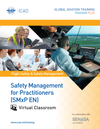 Safety Management for Practitioners (SMxP): Virtual Classroom
