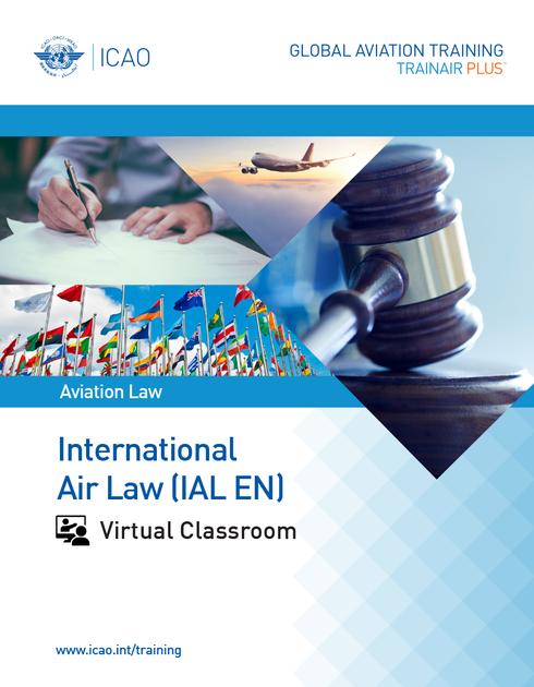 International Air Law (IAL): Virtual Classroom