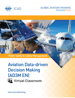 Aviation Data-driven Decision Making (AD3M): Virtual Classroom