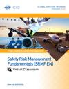 Safety Risk Management Fundamentals (SRMF): Virtual Classroom