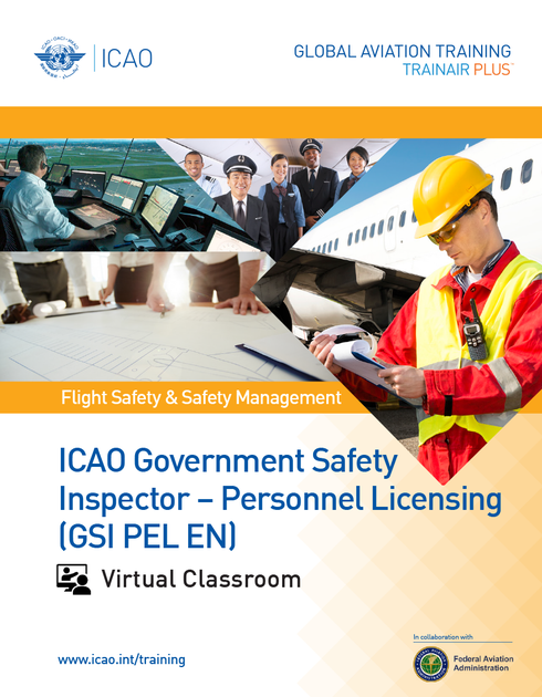 ICAO Government Safety Inspector - Personnel Licensing (GSI PEL): Virtual Classroom
