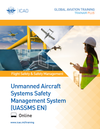 Unmanned Aircraft Systems Safety Management System (UASSMS): Online